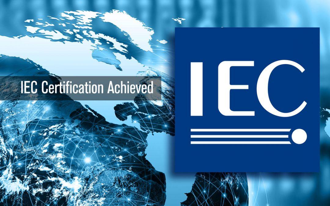 IEC Certification Achieved